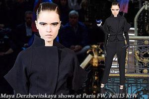 Maya Derzhevitskaya at Paris FW, Fall13 RtW