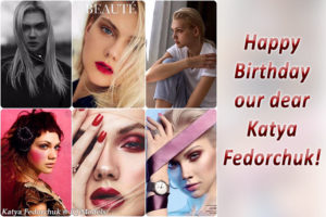 Happy Birthday our dear Katya Fedorchuk!